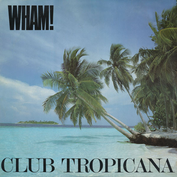 Club Tropicana Artwork